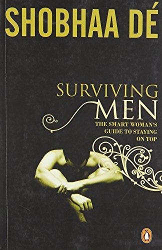 Surviving Men By Shobha De