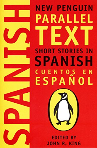Spanish Short Stories: Cuentos En Espanol (New Penguin Parallel Text Series): 0 By Penguin Group (UK)