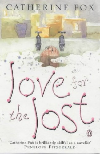 Love for the Lost By Catherine Fox