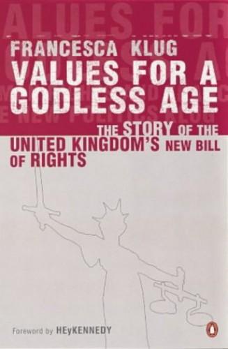 Values for a Godless Age By Francesca Klug