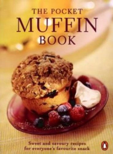 The Pocket Muffin Cookbook By Syd Pemberton
