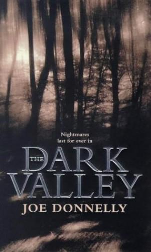 Dark Valley By Joe Donnelly
