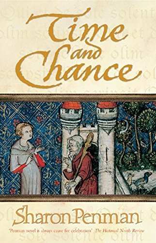 Time and Chance (Eleanor of Aquitaine Trilogy 2) By Sharon Penman