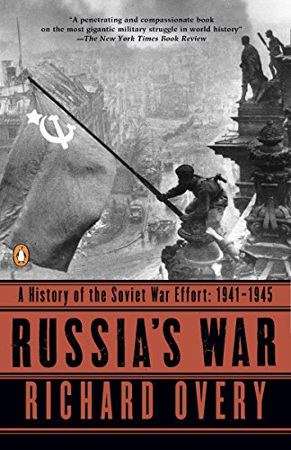 Russia's War Russia's War By Richard Overy