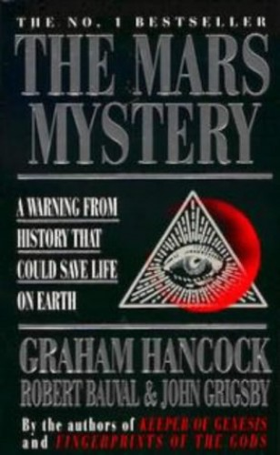 The Mars Mystery: A Warning from History That Could Save Life on Earth by Graham Hancock