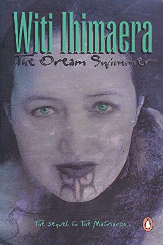 The Dream Swimmer By Witi Ihimaera