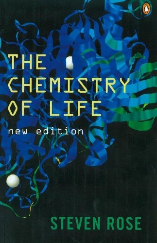 The Chemistry of Life (Penguin Press Science) By Steven Rose