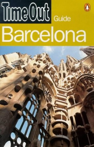"""Time Out"" Barcelona Guide By ""Time Out"""