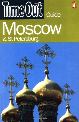 """""""Time Out"""" Moscow and St.Petersburg Guide By Time Out"""