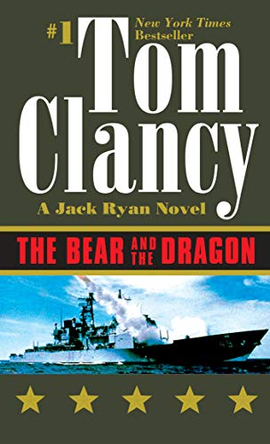 The Bear and the Dragon By Tom Clancy