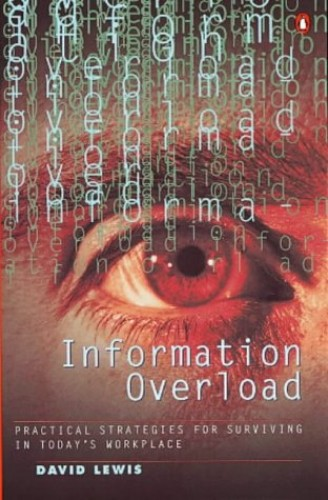 Information Overload By David Lewis
