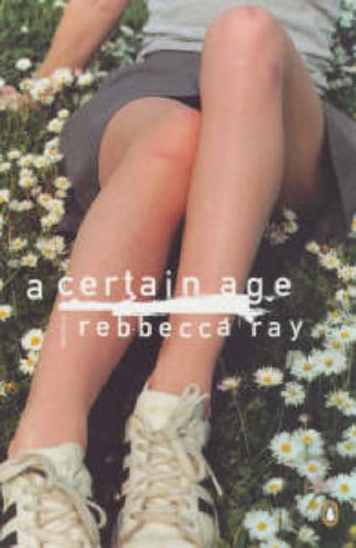 A Certain Age By Rebbecca Ray