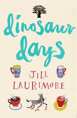 Dinosaur Days By Jill Laurimore