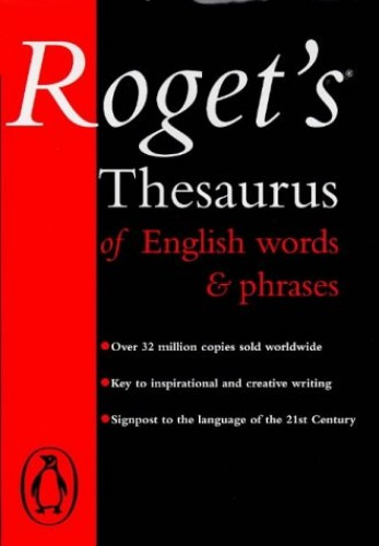 Roget's Thesaurus of English Words And Phrases By Peter Roget