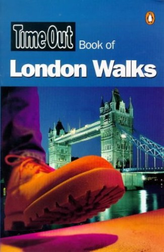 """""""Time Out"""" Book of London Walks By Edited by Andrew White"""