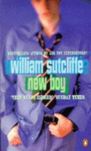 New Boy By William Sutcliffe