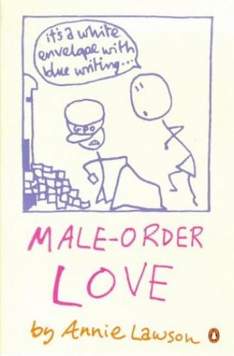 Male-order Love By Annie Lawson