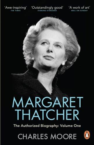 Margaret Thatcher von Charles Moore