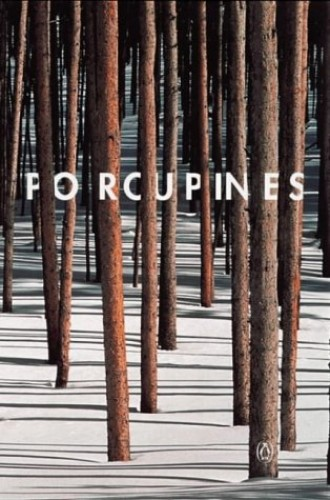 Porcupines By Edited by Graham Higgin