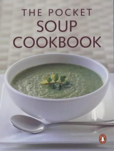 The Pocket Soup Cookbook By Syd Pemberton