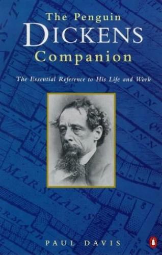 The Penguin Dickens Companion By Paul Davis