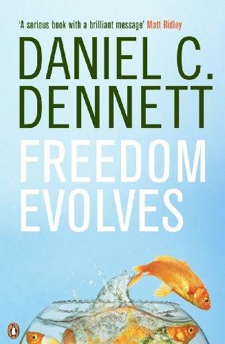 Freedom Evolves by Daniel C. Dennett