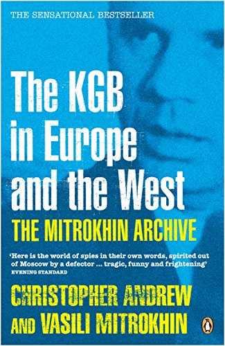 The Mitrokhin Archive By Christopher Andrew