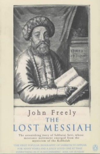 The Lost Messiah By John Freely