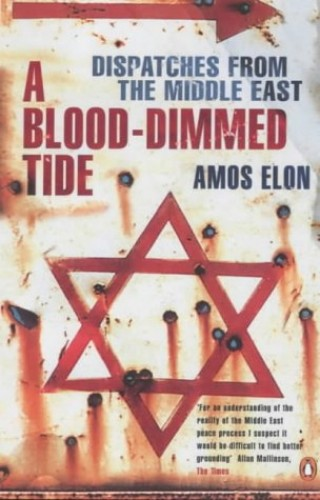A Blood-dimmed Tide By Amos Elon