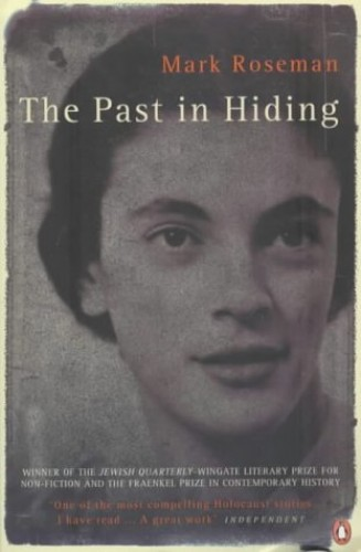 The Past in Hiding By Mark Roseman