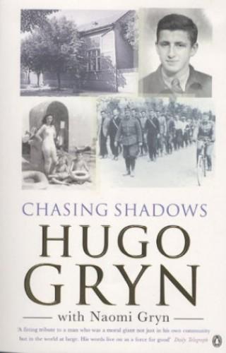 Chasing Shadows By Naomi Gryn