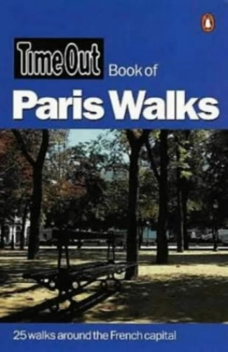 """Time Out"" Book of Paris Walks By Edited by Andrew White"