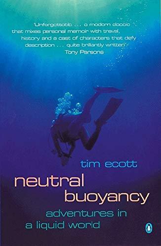 Neutral Buoyancy By Tim Ecott