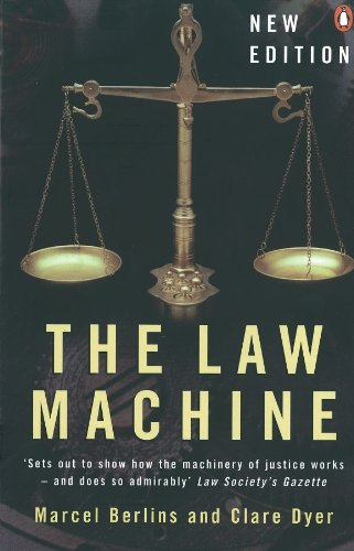 The Law Machine By Clare Dyer