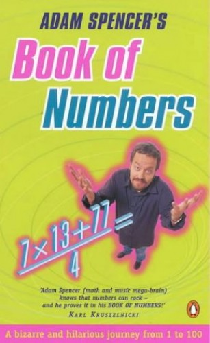 Adam Spencer's Book of Numbers By Adam Spencer