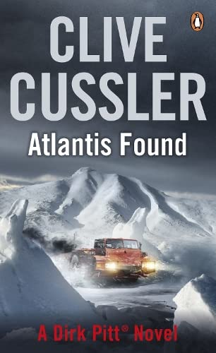 Atlantis Found: Dirk Pitt #15 (The Dirk Pitt Adventures) By Clive Cussler