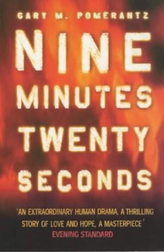 Nine Minutes, Twenty Seconds By Gary Pomerantz