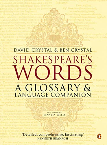 Shakespeare's Words By David Crystal