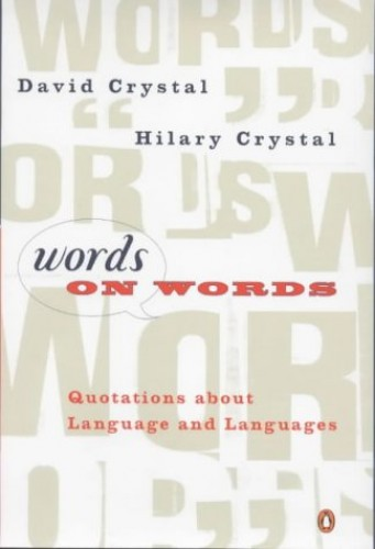 Words On Words By David Crystal