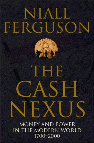 The Cash Nexus By Niall Ferguson