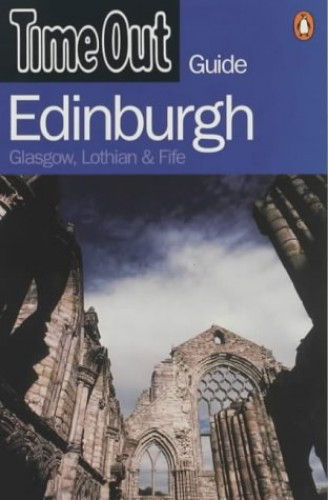 """Time Out"" Guide to Edinburgh By Created by Penguin Books"