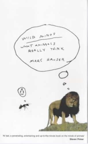 Wild Minds By Marc D. Hauser