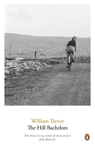 The Hill Bachelors By William Trevor