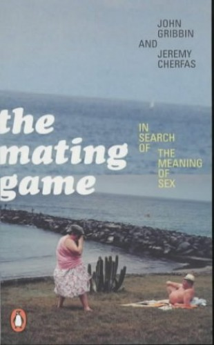 The Mating Game By Jeremy Cherfas