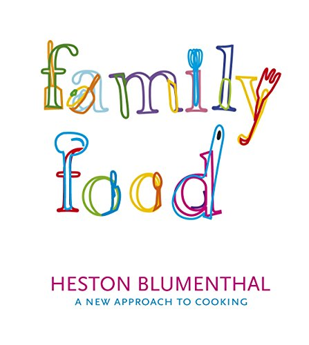 Family Food By Heston Blumenthal