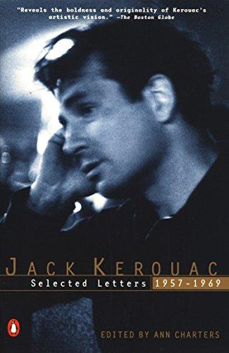 The Selected Letters von Jack Kerouac