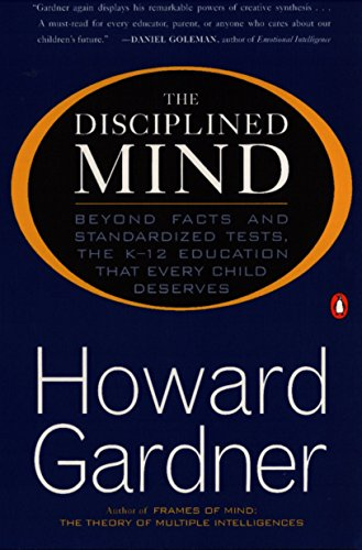 The Disciplined Mind By Howard Gardner