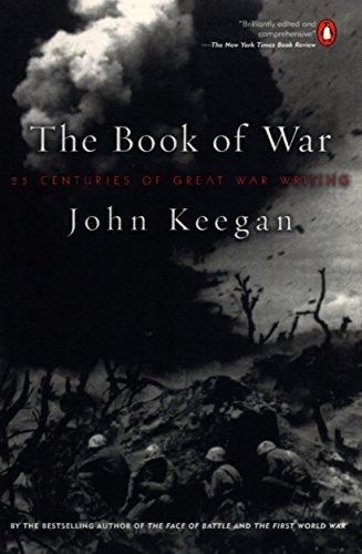 The Book of War By Edited by John Keegan