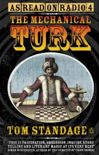 The Mechanical Turk By Tom Standage