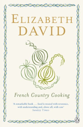 French Country Cooking by Elizabeth David